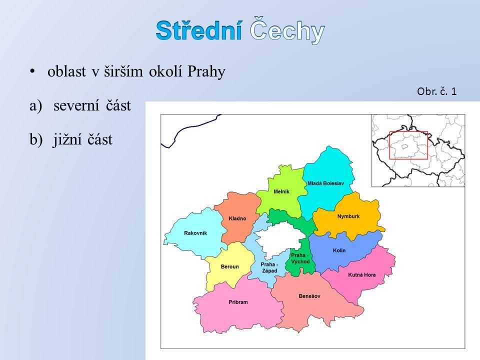 oblast v širším okolí Prahy a)severní část b)jižní část Obr. č. 1