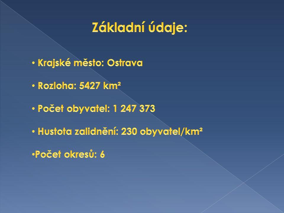 V Českém Slezsku, zbývající část zabírá sever Moravy.