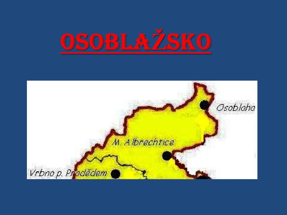 ZDROJE: - www.wikipedie.cz - www.osoblazsko.com/ - www.osoblaha.cz/ - www.mesto-albrechtice.cz/ - www.hrady.dejiny.cz - www.osoblazsko.cz + moje vlastní fotky