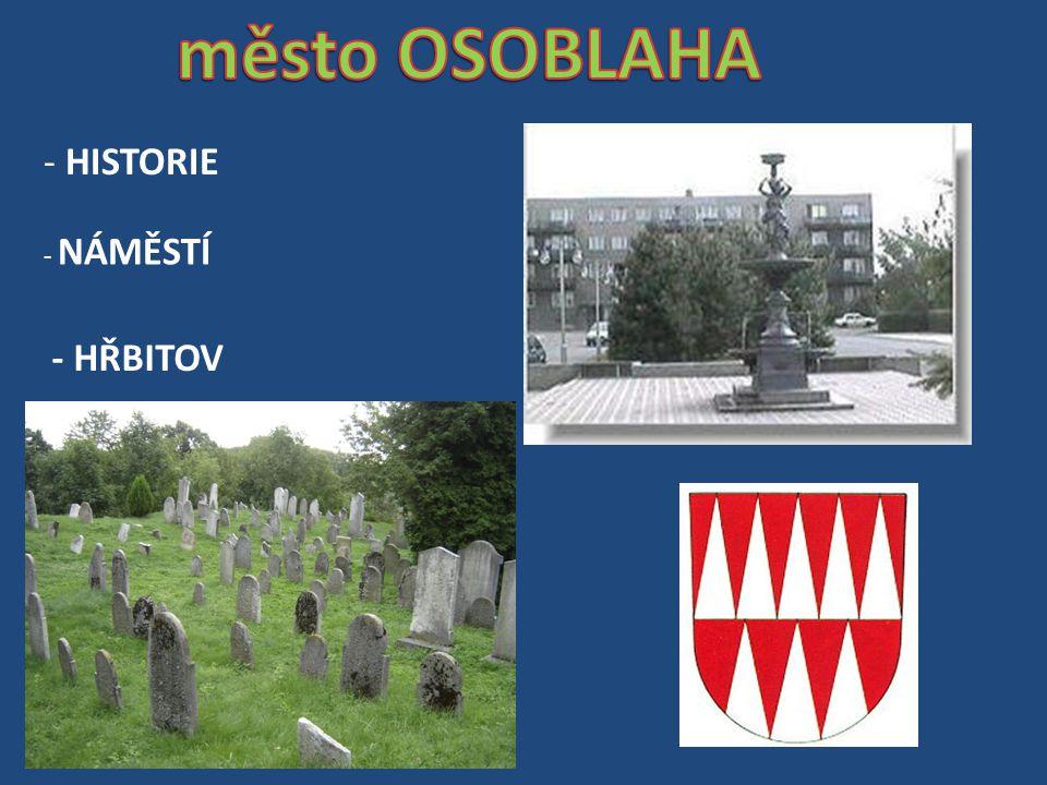 - HISTORIE - NÁMĚSTÍ - HŘBITOV