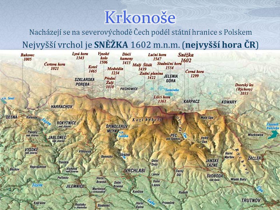 Nacházejí se na severovýchodě Čech podél státní hranice s Polskem Nejvyšší vrchol je SNĚŽKA 1602 m.n.m. (nejvyšší hora ČR)