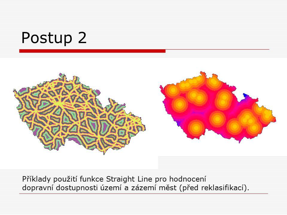 Postup 2 Příklady použití funkce Straight Line pro hodnocení dopravní dostupnosti území a zázemí měst (před reklasifikací).
