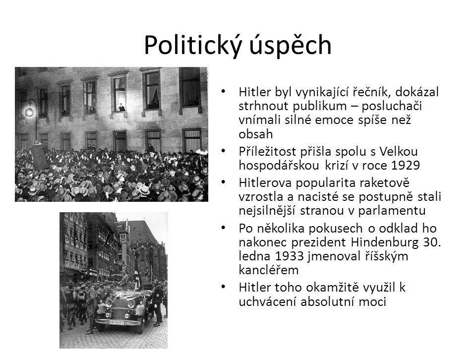 Führer Po uchvácení moci začal Hitler prosazovat svůj program Zbavil se odpůrců zvenčí i ve vlastní straně (Noc dlouhých nožů) Začal zbrojit Postupně porušoval Versailleskou dohodu a dařilo se mu Zahájil represe proti menšinám, zejména židům (9.