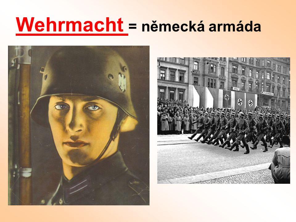 Wehrmacht = německá armáda