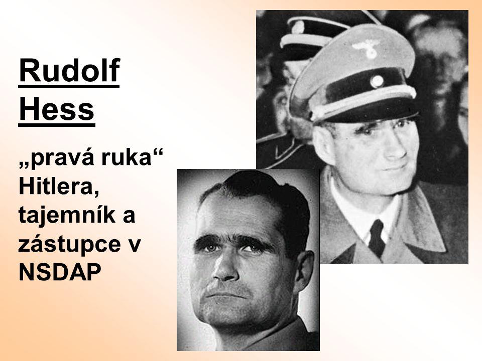 """Rudolf Hess """"pravá ruka"""" Hitlera, tajemník a zástupce v NSDAP"""