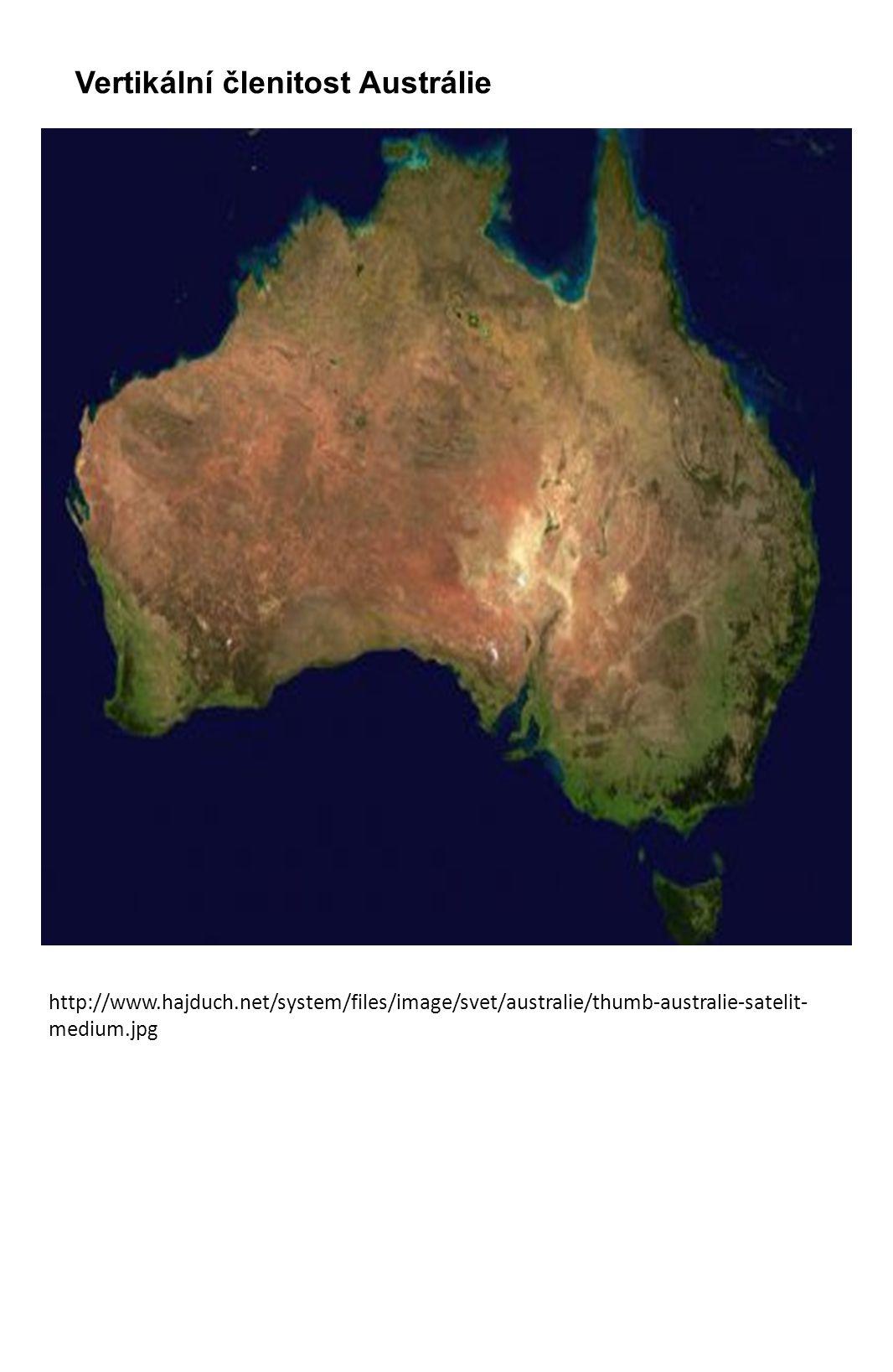 Austrálie - malá vertikální členitost POVRCH 3 celky: 1.Západoaustralská tabule = Australský štít území charakterizujte z hlediska stáří vyhledejte názvy pouští a pohoří této oblasti 2.