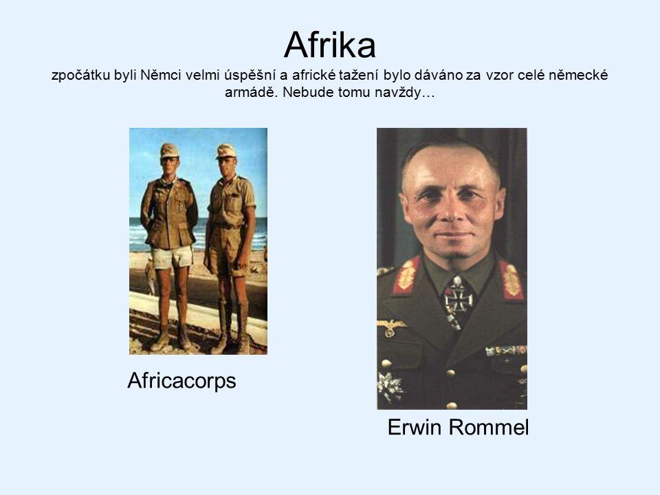 Afrika zpočátku byli Němci velmi úspěšní a africké tažení bylo dáváno za vzor celé německé armádě. Nebude tomu navždy… Africacorps Erwin Rommel
