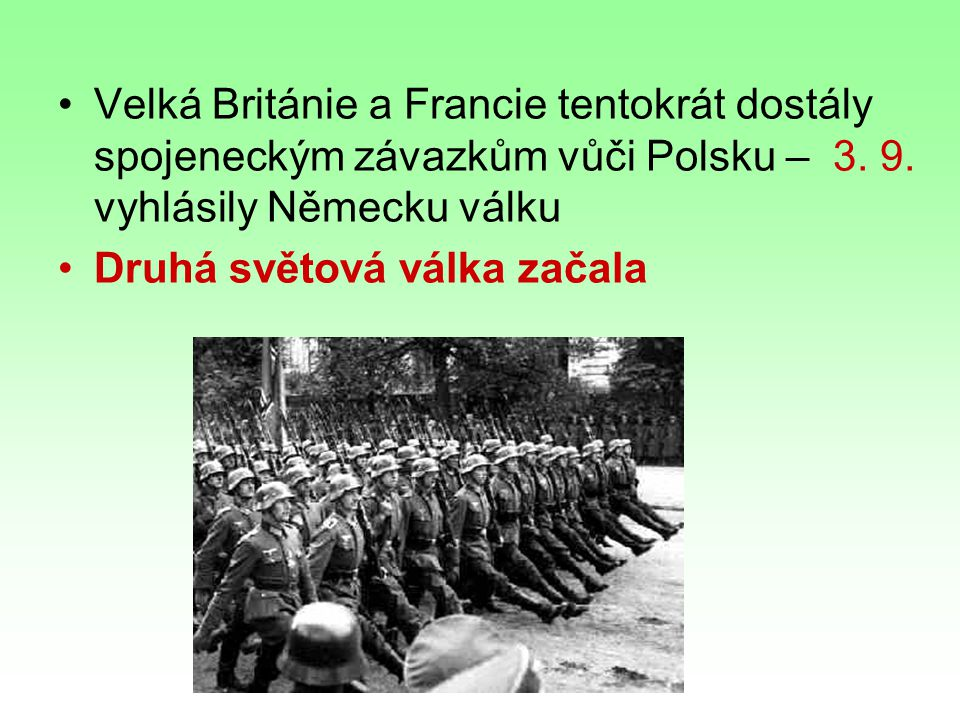Velká Británie a Francie tentokrát dostály spojeneckým závazkům vůči Polsku – 3.