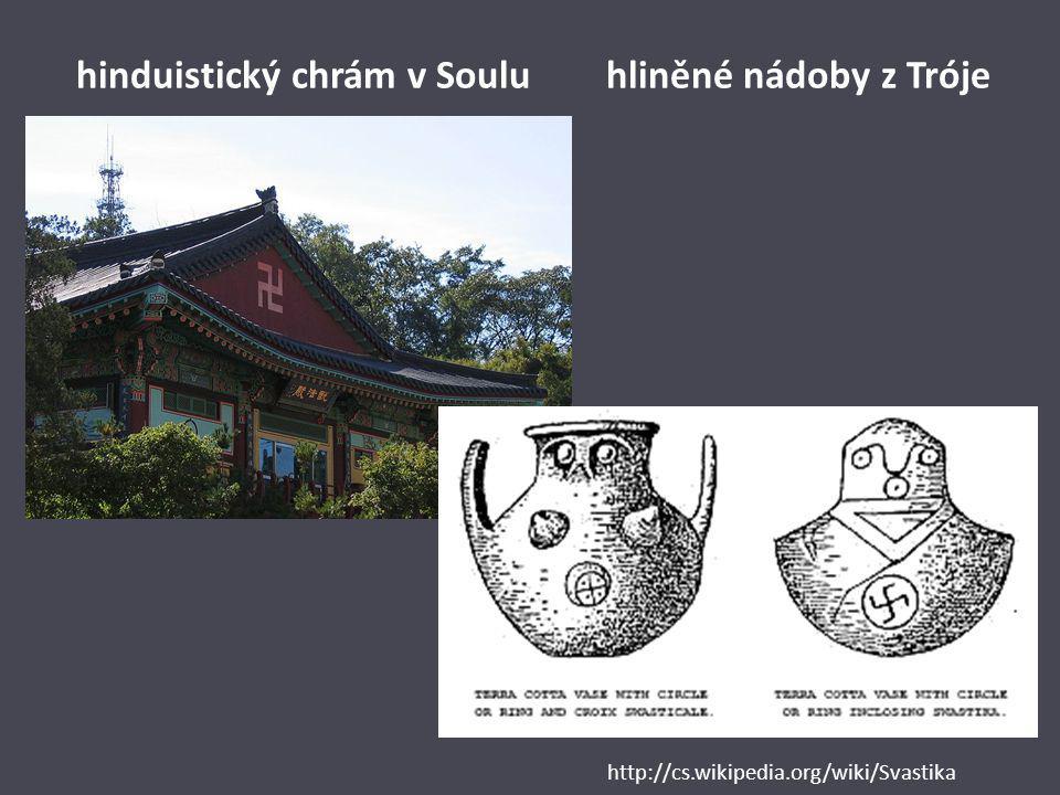 hinduistický chrám v Soulu hliněné nádoby z Tróje http://cs.wikipedia.org/wiki/Svastika