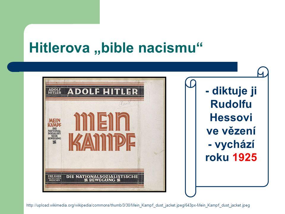 "Hitlerova ""bible nacismu"" http://upload.wikimedia.org/wikipedia/commons/thumb/3/30/Mein_Kampf_dust_jacket.jpeg/643px-Mein_Kampf_dust_jacket.jpeg - dik"