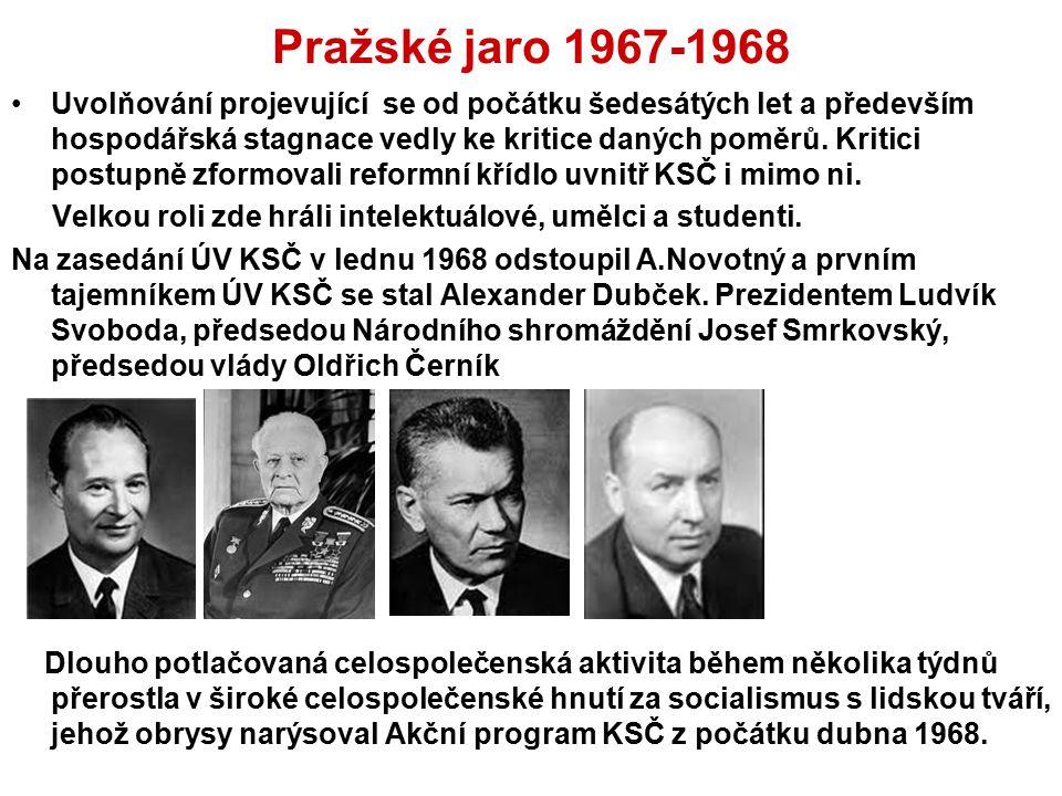 Pražské jaro 1967-1968 Uvolňování projevující se od počátku šedesátých let a především hospodářská stagnace vedly ke kritice daných poměrů. Kritici po