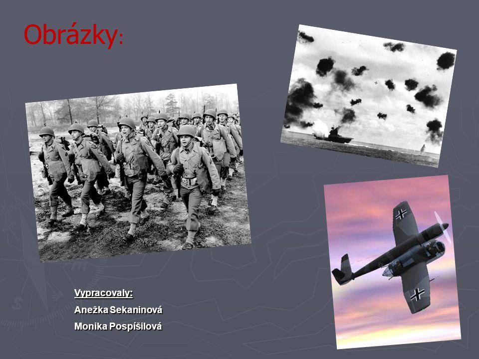 Obrázky : Vypracovaly: Anežka Sekaninová Monika Pospíšilová