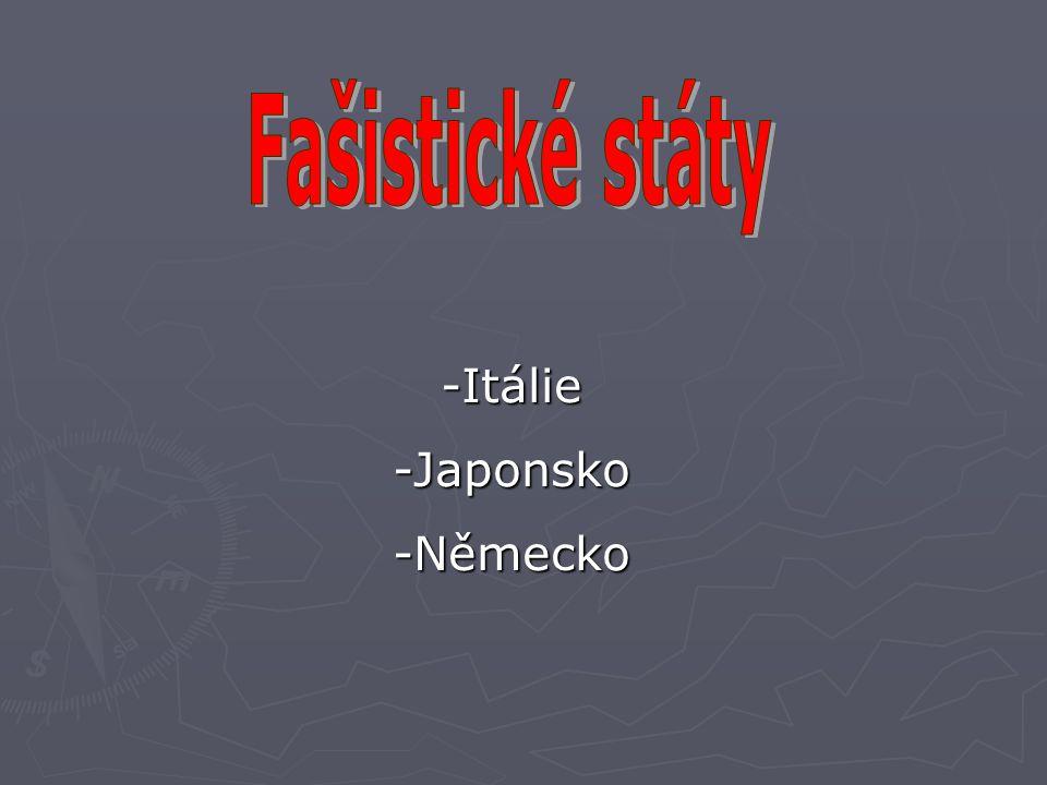 -Itálie -Japonsko -Německo