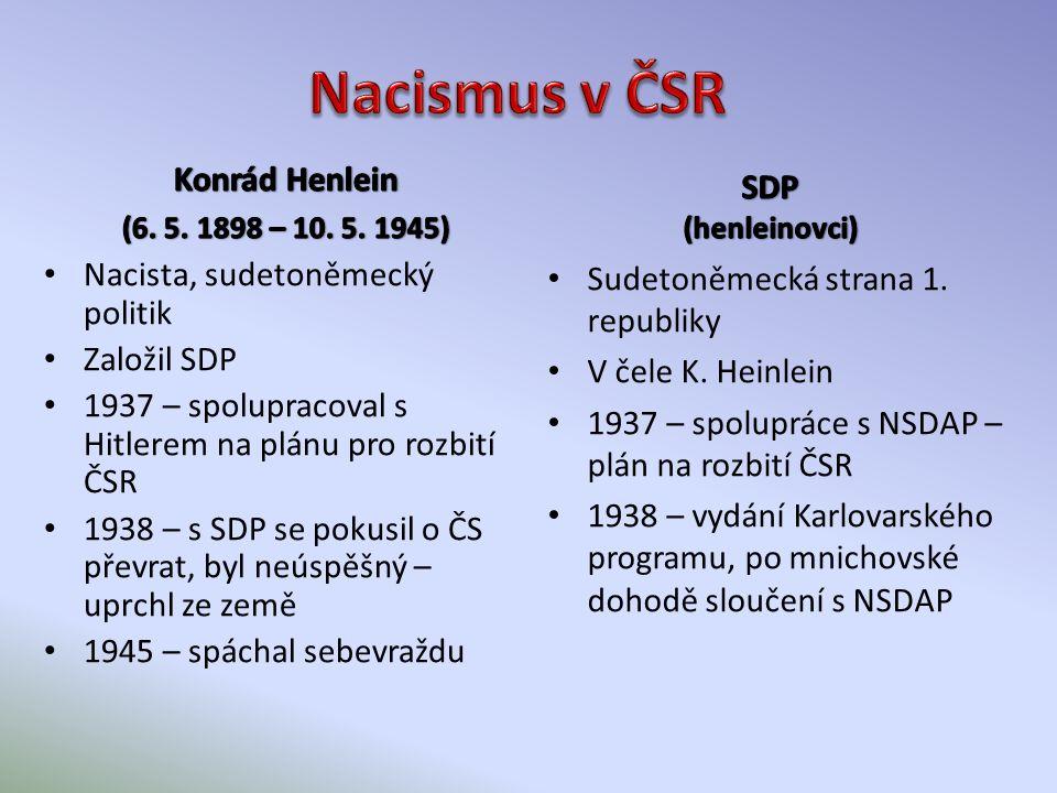 Československý prezident Edvard Beneš Nacisté A. Hitler a K. Henlein