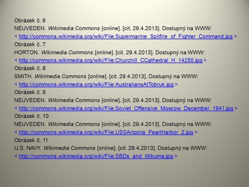 Obrázek č. 6 NEUVEDEN. Wikimedia Commons [online]. [cit. 29.4.2013]. Dostupný na WWW: http://commons.wikimedia.org/wiki/File:Supermarine_Spitfire_of_F