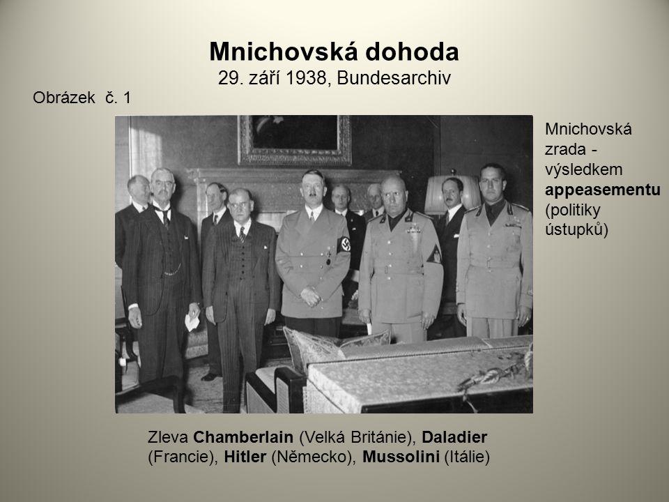 Mnichovská dohoda 29. září 1938, Bundesarchiv Obrázek č. 1 Zleva Chamberlain (Velká Británie), Daladier (Francie), Hitler (Německo), Mussolini (Itálie