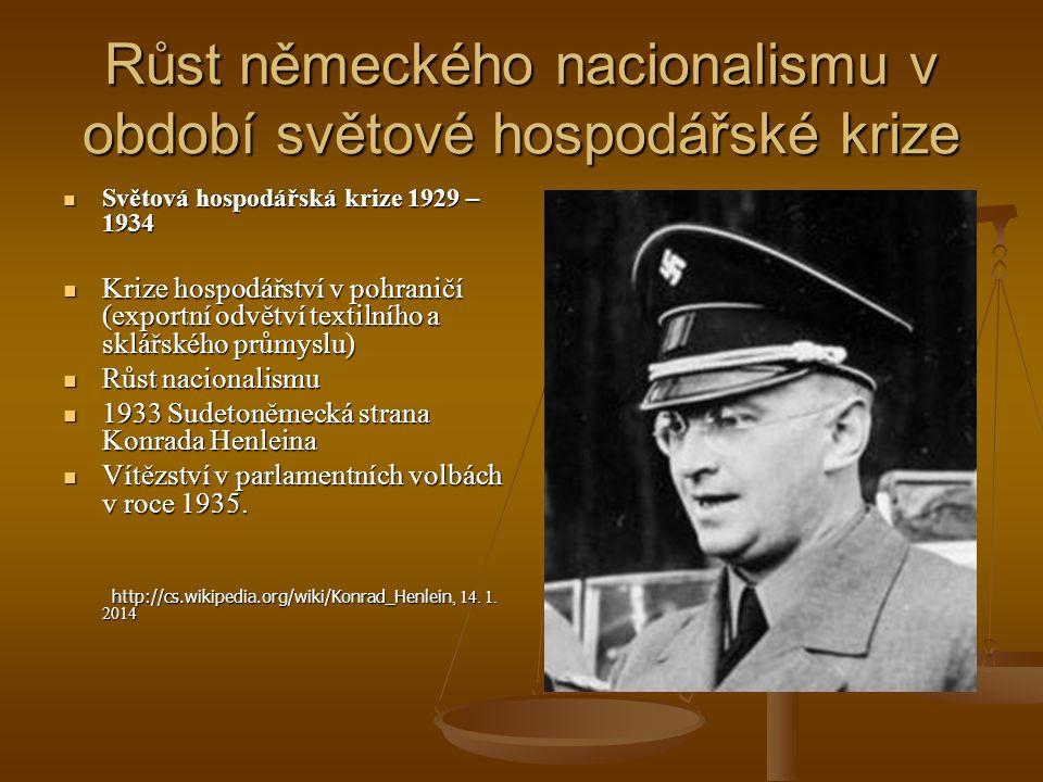 Dohoda Hitlera s Henleinem Sudetoněmecká strana nástrojem rozbití Československa Sudetoněmecká strana nástrojem rozbití Československa 1937 převaha radikální nacistické skupiny K.