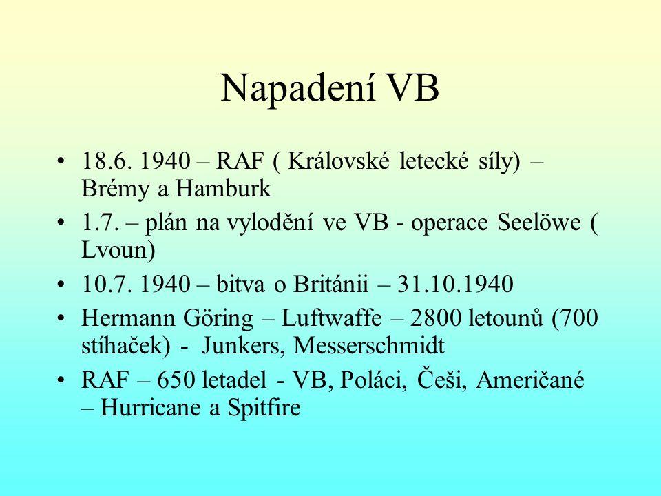 Napadení VB 18.6.1940 – RAF ( Královské letecké síly) – Brémy a Hamburk 1.7.