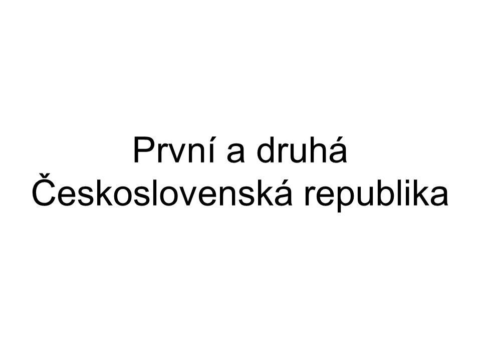 První a druhá Československá republika