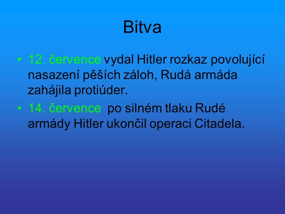 Bitva 12. července vydal Hitler rozkaz povolující nasazení pěších záloh, Rudá armáda zahájila protiúder. 14. července po silném tlaku Rudé armády Hitl