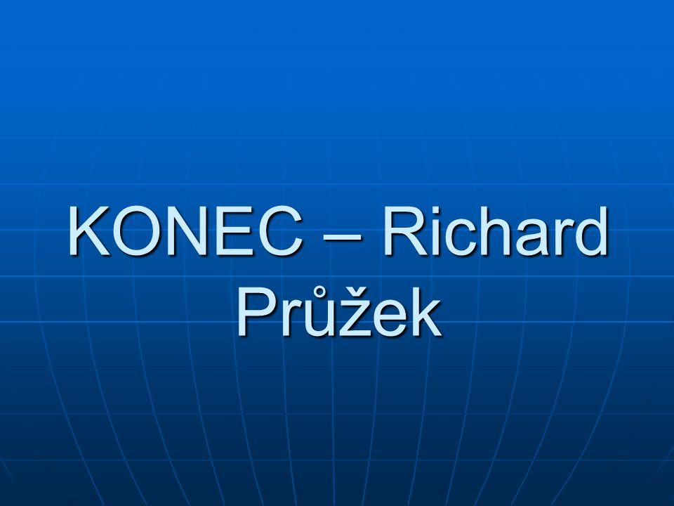 KONEC – Richard Průžek