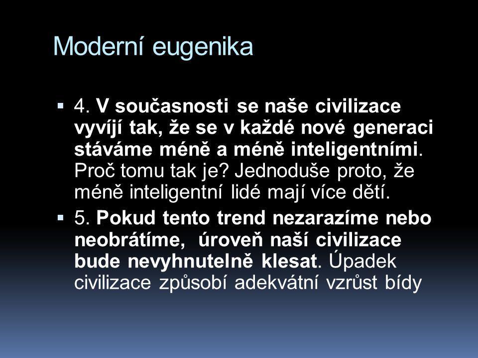 Moderní eugenika  4.