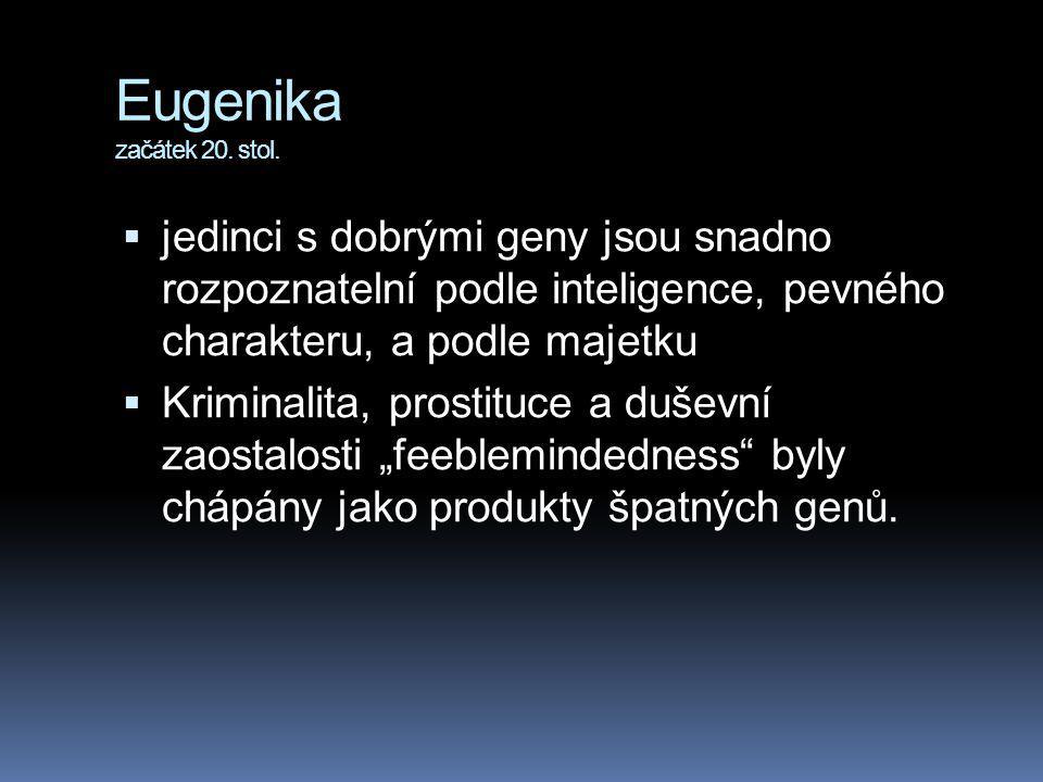 Eugenika začátek 20.stol.