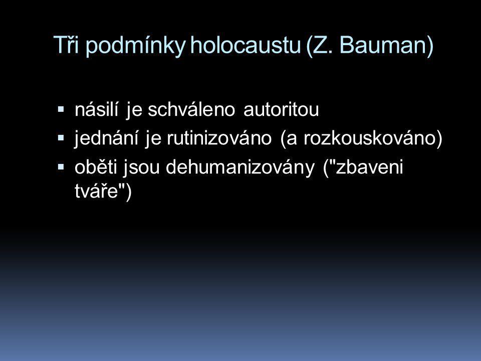 Tři podmínky holocaustu (Z.