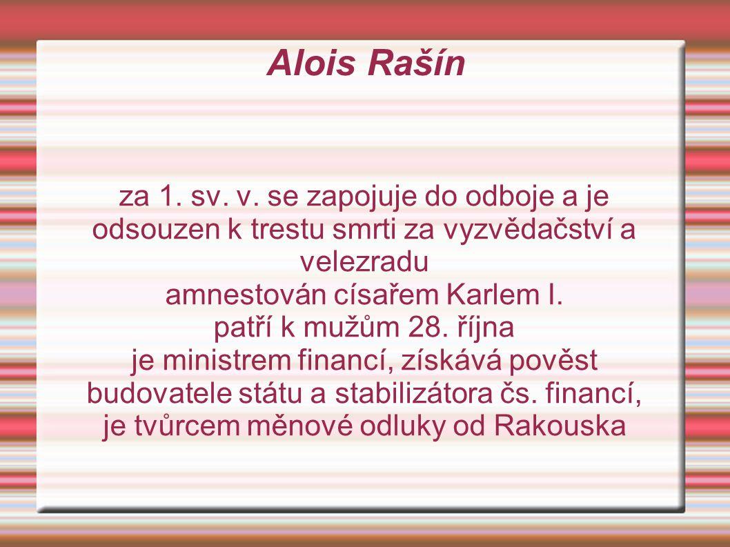Alois Rašín za 1.sv. v.