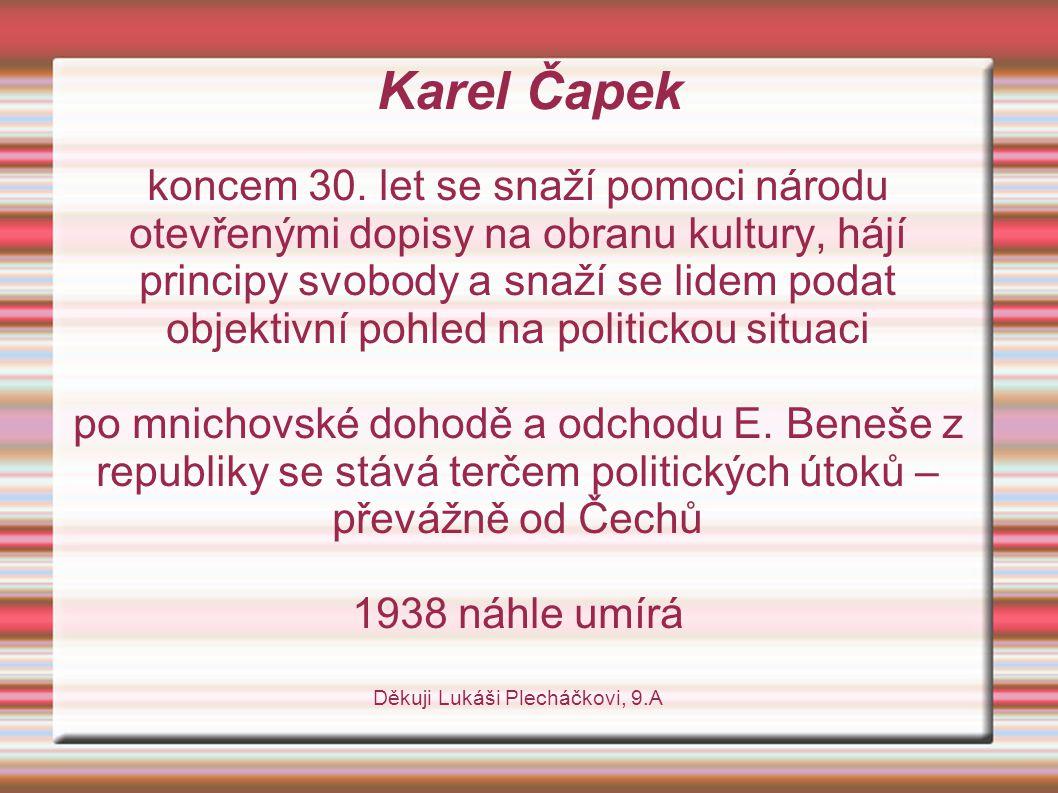 Karel Čapek koncem 30.