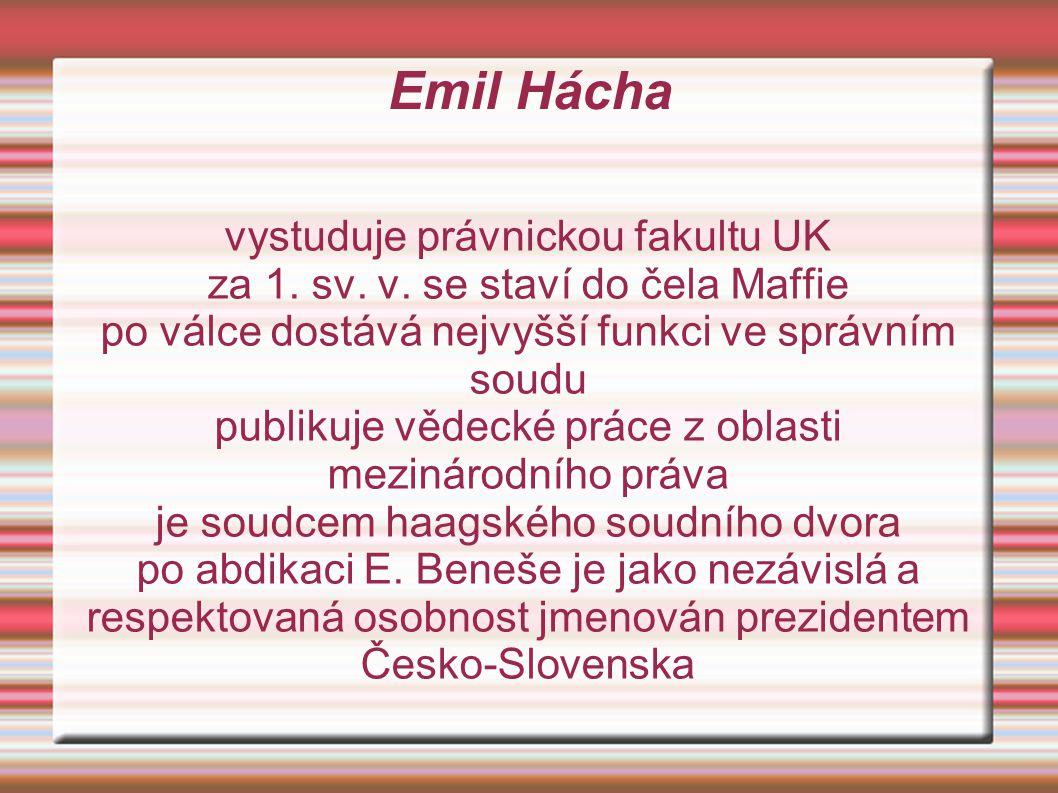 Emil Hácha vystuduje právnickou fakultu UK za 1.sv.