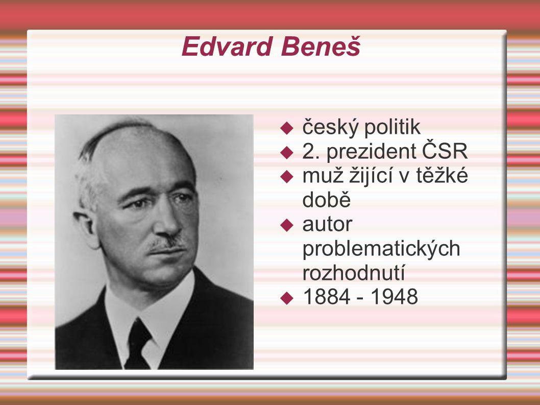 Edvard Beneš  český politik  2.