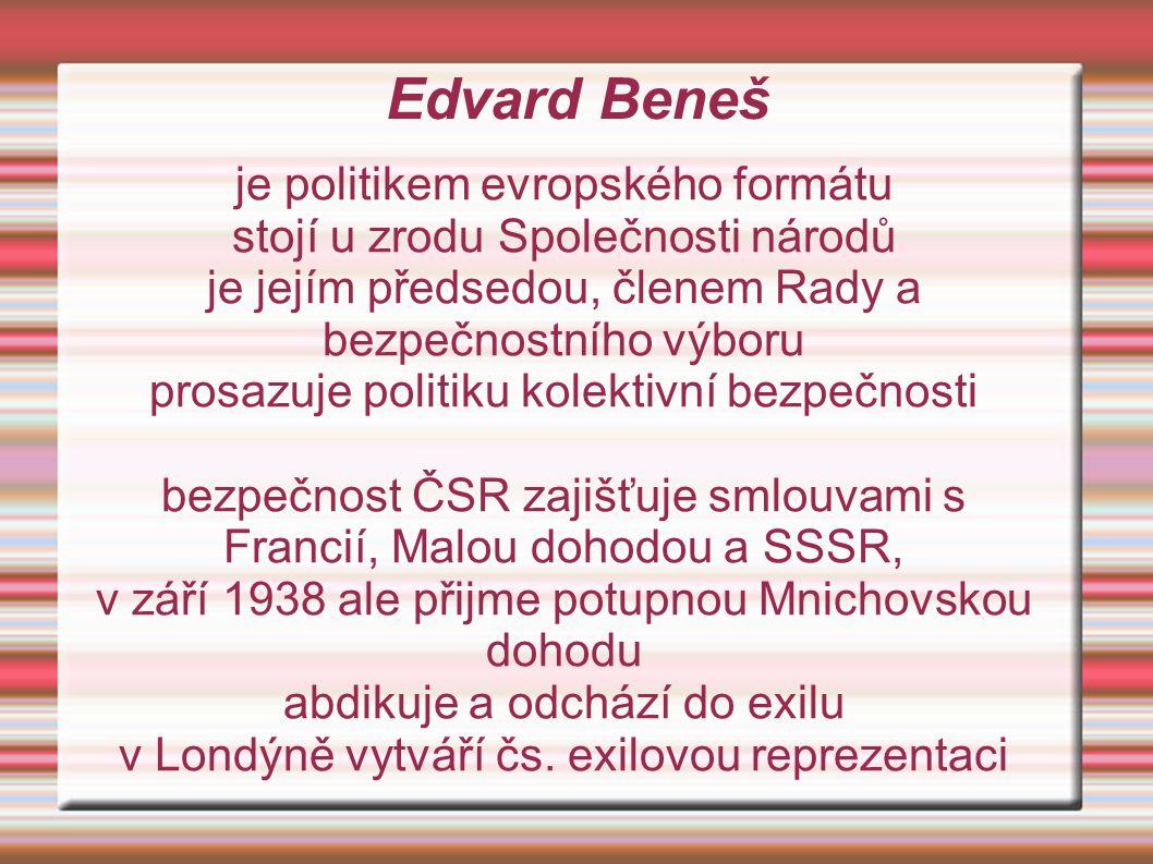 Edvard Beneš v březnu 1939 po okupaci Čech a Moravy a odtržení Slovenska prohlašuje Mnichovský diktát za neplatný během 2.