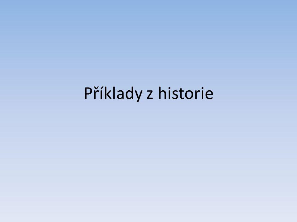Příklady z historie