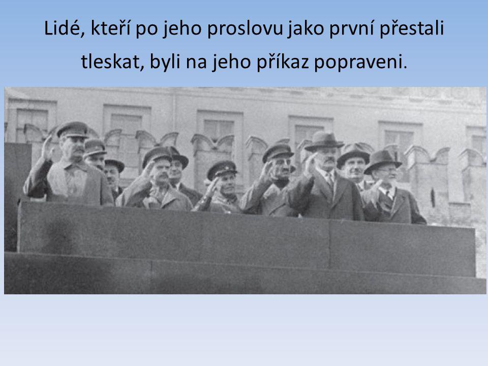 Za vlády Stalina byl popraven každý, kdo měl své vlastní názory.