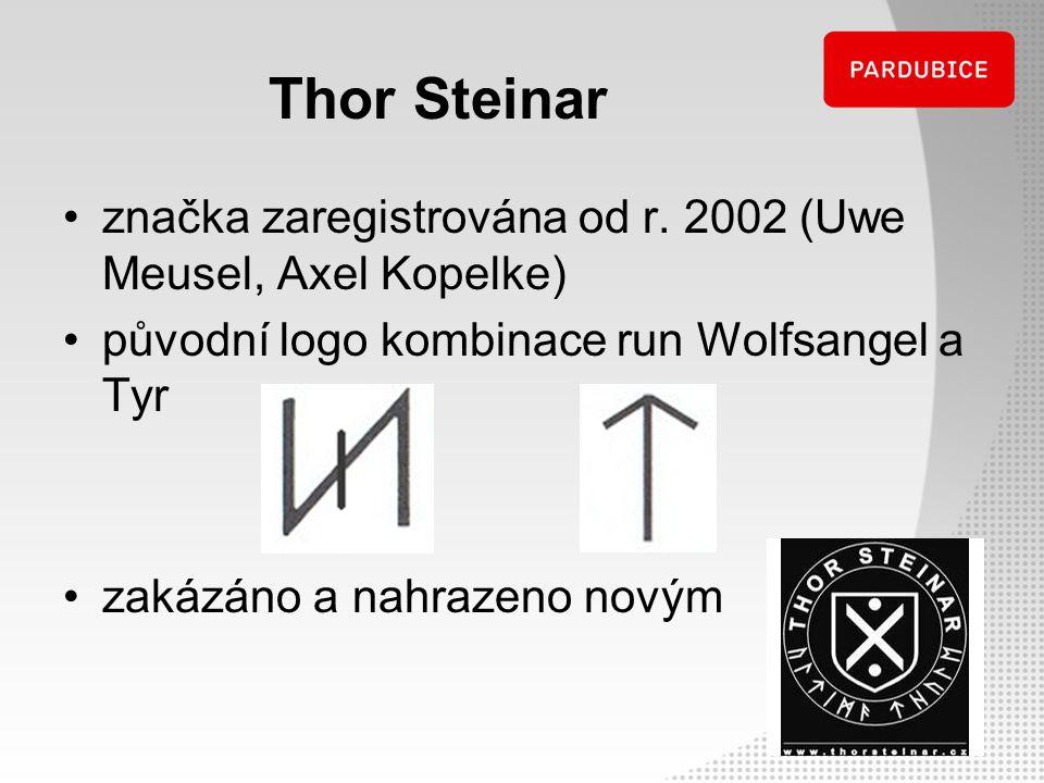 Thor Steinar značka zaregistrována od r. 2002 (Uwe Meusel, Axel Kopelke) původní logo kombinace run Wolfsangel a Tyr zakázáno a nahrazeno novým