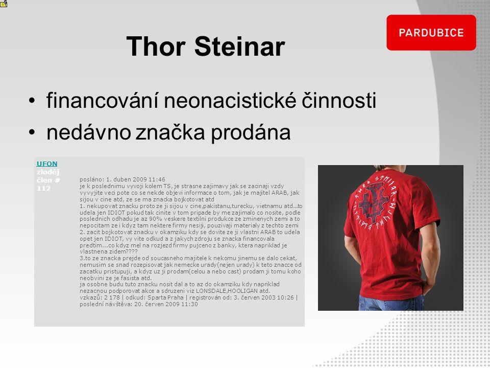 Thor Steinar financování neonacistické činnosti nedávno značka prodána UFON UFON zloděj člen # 112 posláno: 1. duben 2009 11:46 je k poslednimu vyvoji