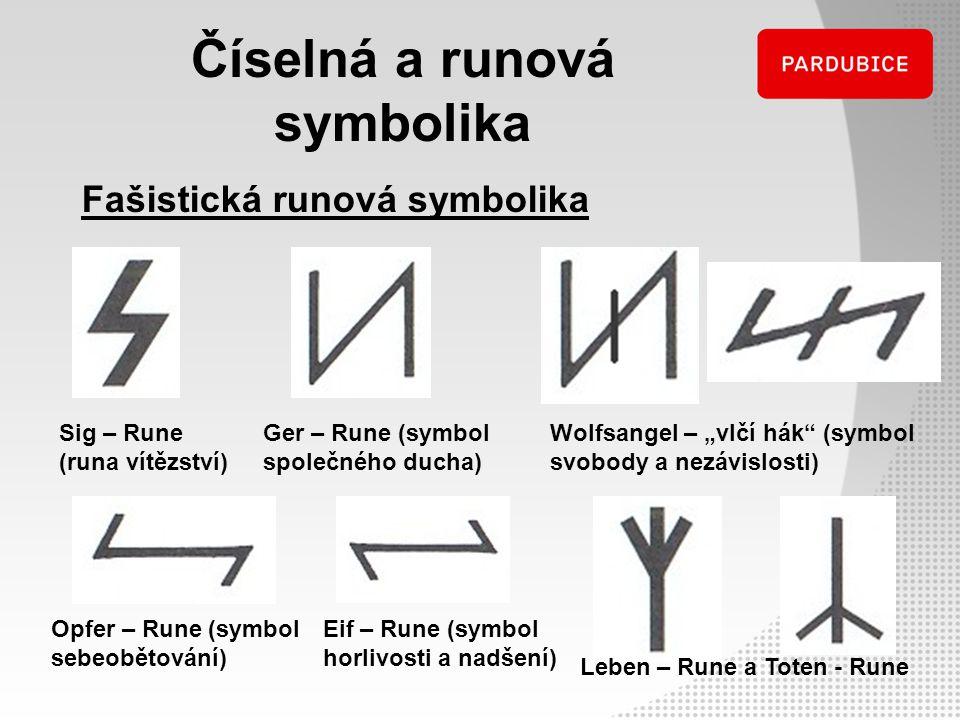 """Číselná a runová symbolika Sig – Rune (runa vítězství) Ger – Rune (symbol společného ducha) Fašistická runová symbolika Wolfsangel – """"vlčí hák"""" (symbo"""