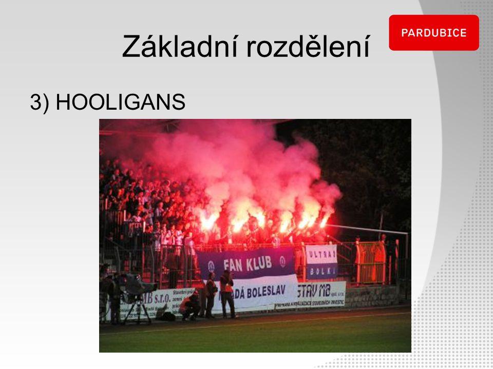 3) HOOLIGANS