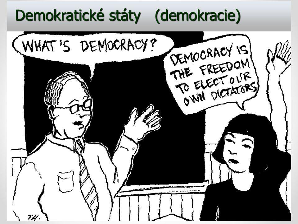 Demokratické státy (demokracie) Demokratické státy (demokracie)