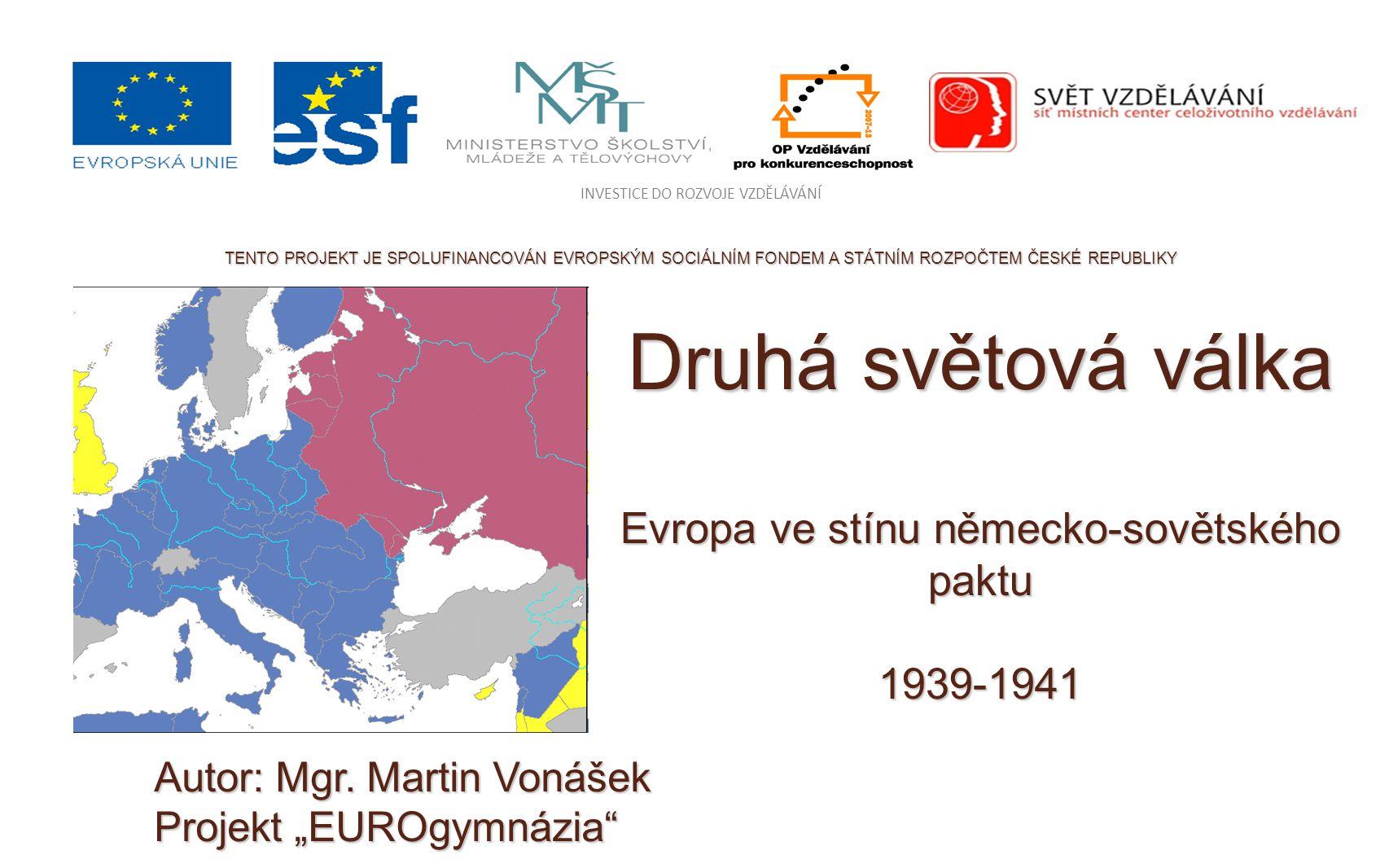 Úvod Cílem prezentace je seznámit Vás s průběhem druhé světové války v letech 1939-41  nejdříve se podíváme na to jak válka vlastně vypadala a probíhala.