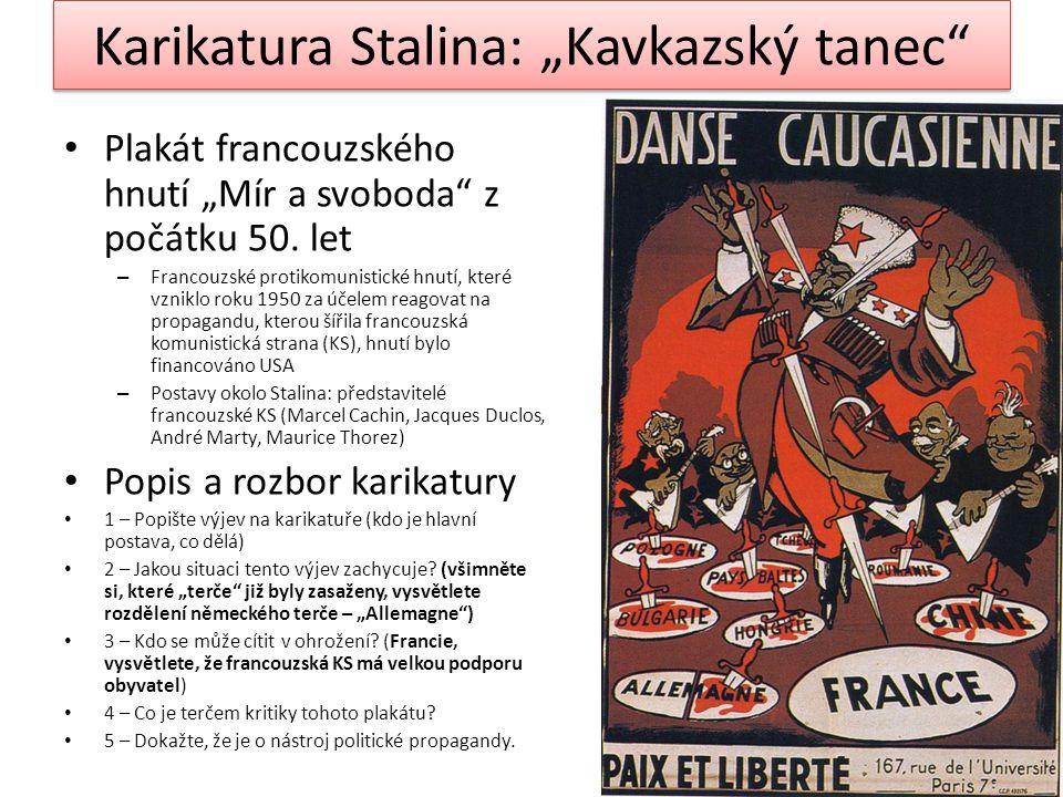 """Karikatura Stalina: """"Kavkazský tanec Plakát francouzského hnutí """"Mír a svoboda z počátku 50."""