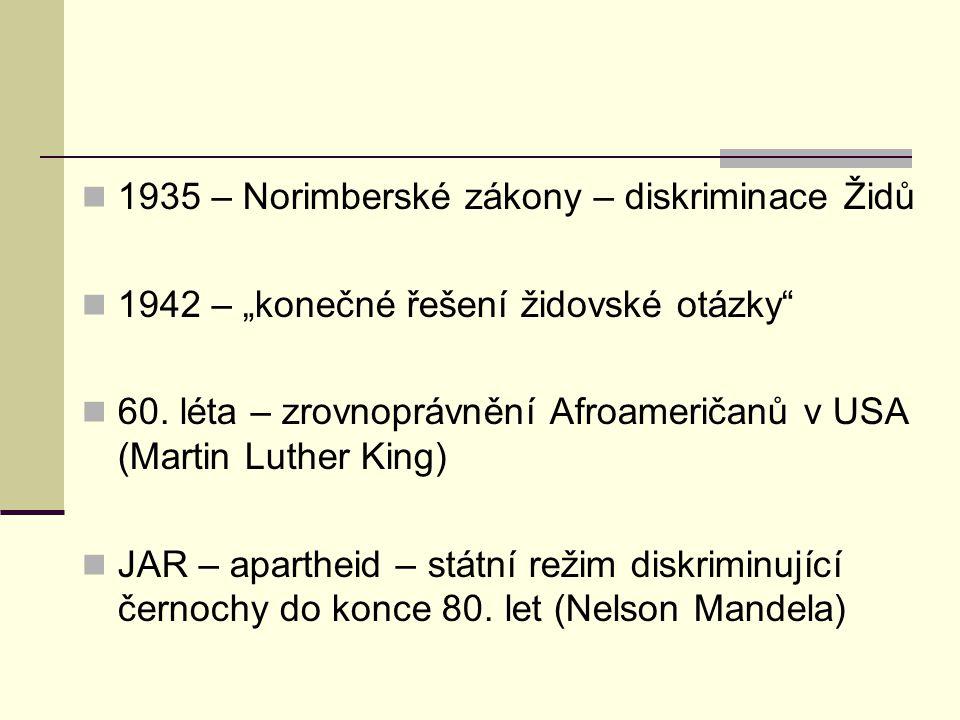 """1935 – Norimberské zákony – diskriminace Židů 1942 – """"konečné řešení židovské otázky 60."""