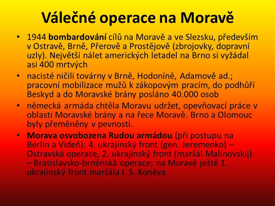 Válečné operace na Moravě 1944 bombardování cílů na Moravě a ve Slezsku, především v Ostravě, Brně, Přerově a Prostějově (zbrojovky, dopravní uzly). N