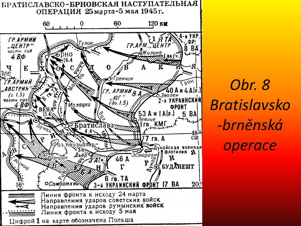 Obr. 8 Bratislavsko -brněnská operace