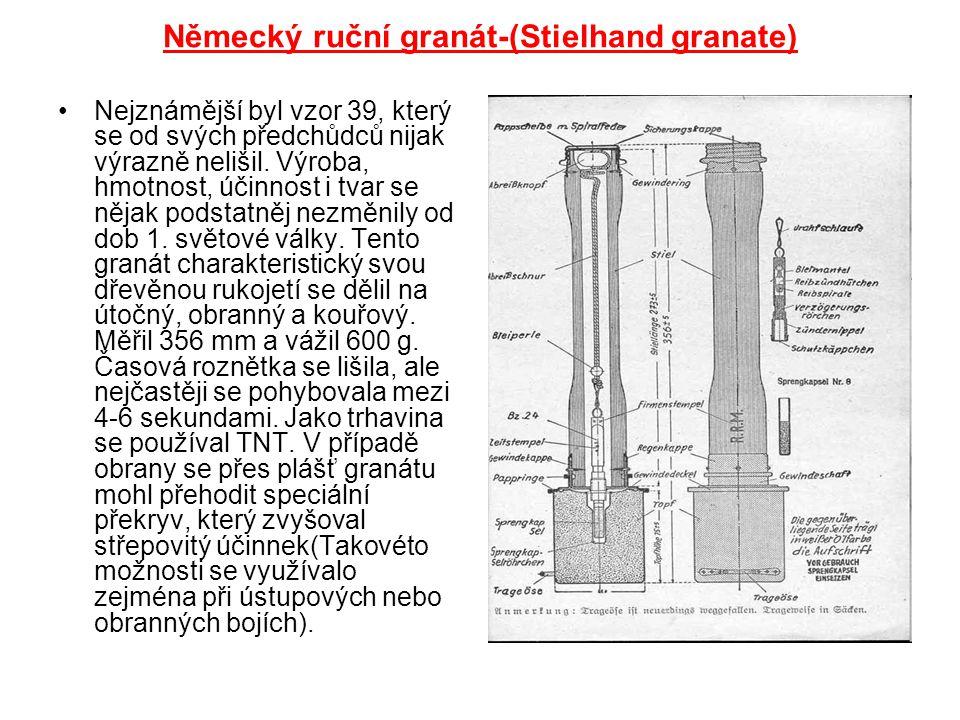 Německý ruční granát-(Stielhand granate) Nejznámější byl vzor 39, který se od svých předchůdců nijak výrazně nelišil. Výroba, hmotnost, účinnost i tva