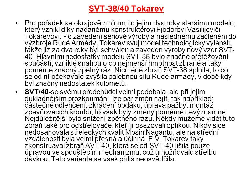SVT-38/40 Tokarev Pro pořádek se okrajově zmíním i o jejím dva roky staršímu modelu, který vznikl díky nadanému konstruktérovi Fjodorovi Vasilijeviči