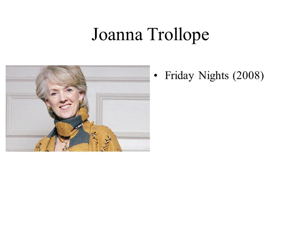 Joanna Trollope Friday Nights (2008)