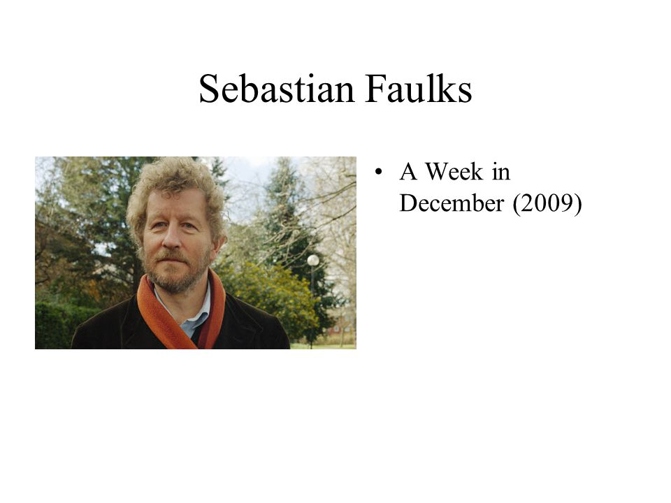 Sebastian Faulks A Week in December (2009)