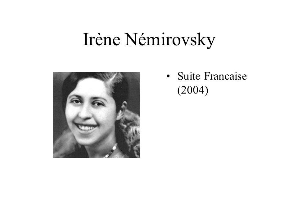Irène Némirovsky Suite Francaise (2004)
